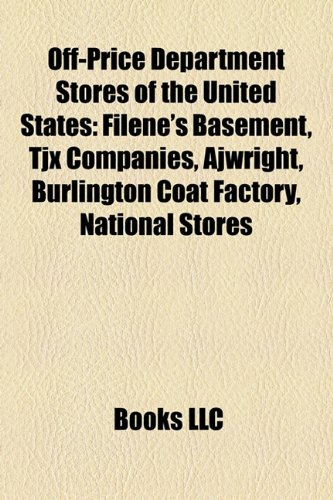 off-price-department-stores-of-the-united-states-filenes-basement-tjx-companies-ajwright-burlington-