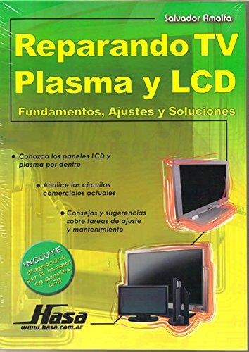 Reparando TV Plasma y LCD/Repairing Plasma TV and LCD: Fundamentos, Ajustes y Soluciones Definition-lcd