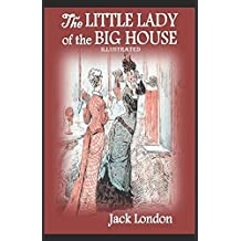The Little Lady of the Big House Illustrated