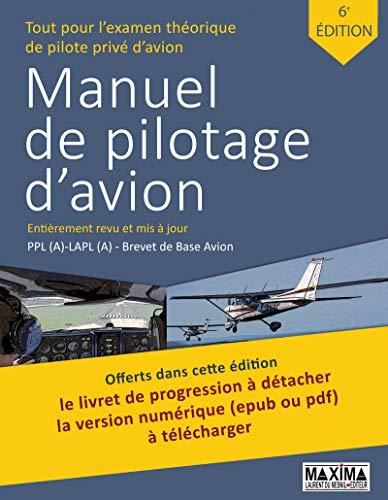 Manuel de pilotage d'avion et d'ULM - 6ème édition par Collectif