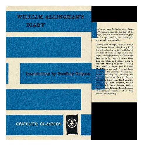 William Allinghams Diary. Introd. by Geoffrey Grigson