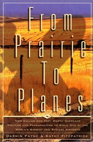 From Prairie to Planes by Kathy Fitzpatrick (1999-01-15) - Paynes Forks