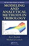 Modeling and Analytical Methods in Tribology (Modern Mechanics and Mathematics) by Ilya I. Kudish (2010-07-20)