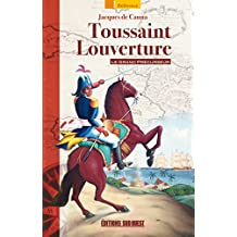 Toussaint Louverture: Le grand Précurseur
