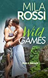 Front cover for the book Wild Games by Mila Rossi