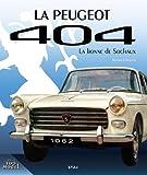 La Peugeot 404 - La lionne de Sochaux