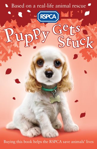 Puppy Gets Stuck (RSPCA) por Sue Mongredien