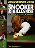 Snooker and Billiards: Techniques, Tactics, Training (Crowood Sports Guides)