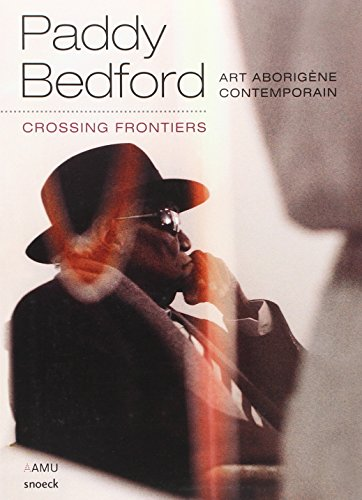 Paddy Bedford : Crossing frontiers