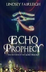 Echo Prophecy: A Time Travel Romance (Echo Trilogy, #1)
