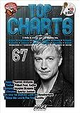 Top Charts 67 mit Playback CD: Die beste Auswahl aus den aktuellen Charts! Happy - Timber - Demons - Lifesaver - Ich lass' für dich das Licht an - Things We Lost In The Fire