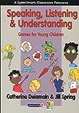 Image de Speaking, Listening and Understanding Bookspan Edition