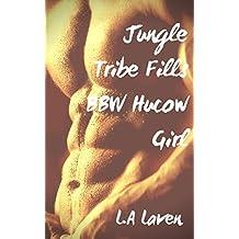 Jungle Tribe Fills BBW Hucow Girl (English Edition)