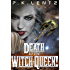 Death to the Witch-Queen!: A Post-Apocalyptic Western Steampunk Space Opera (The Avenjurs of Williym Blaik & the Cyborg Qilliara Across the Ruins of Space-Time Book 1) (English Edition)