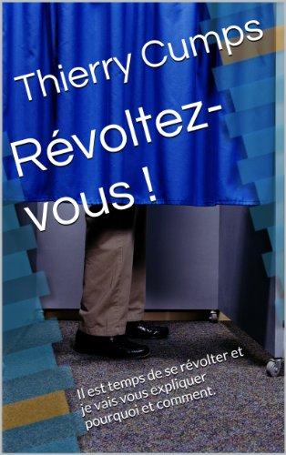 Révoltez-vous ! par Thierry Cumps