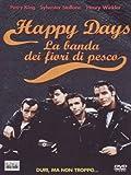 Acquista Happy days - La banda dei fiori di pesco