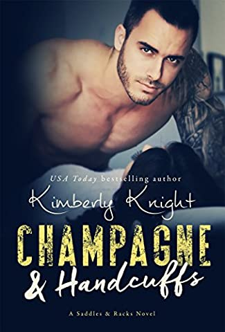 Champagne & Handcuffs (Saddles & Racks Book 3)