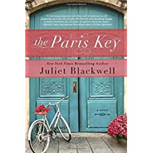 The Paris Key by Juliet Blackwell (2015-09-01)
