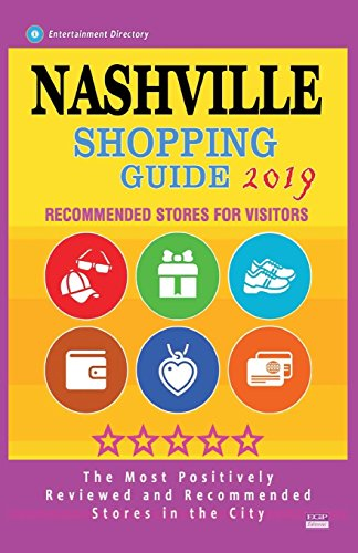 Nashville Shopping Guide 2019: Best Rated Stores in Nashville, Tennessee - Stores Recommended for Visitors, (Shopping Guide 2019)