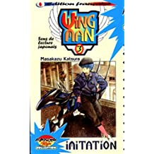 Wing Man, Tome 3 : Imitation