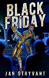 Black Friday (Valens Legacy)