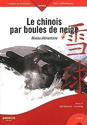 Le chinois par boules de neige Niveau Elémentaire (1Cédérom)