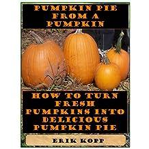 Pumpkin Pie from a Pumpkin
