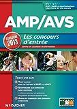 Telecharger Livres AMP AVS Aide medico psychologique et Auxiliaire de vie sociale les Concours d entree Concours 2013 (PDF,EPUB,MOBI) gratuits en Francaise