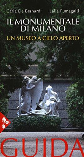 Il Monumentale di Milano. Un museo a cielo aperto