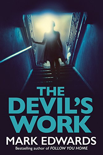 The Devil's Work by [Edwards, Mark]