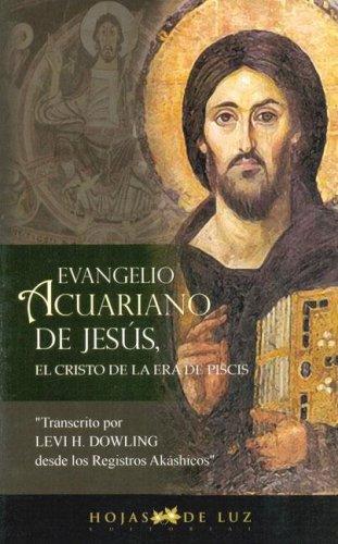EVANGELIO ACUARIANO DE JESUS (2006) por LEVI H. DOWLING