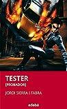 TESTER (PROBADOR) (PERISCOPIO)