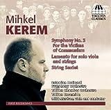 Kerem: Symphony No. 3 [Mikk Murdvee] [Toccata Classics: TOCC 0173] by Estonian National Symphony Orchestra (2013-05-09)