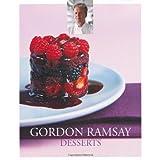 Gordon Ramsay Desserts by Gordon Ramsay (2010-07-02)