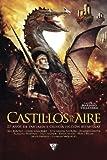 Castillos en el aire: 25 años de fantasía y ciencia ficción españolas