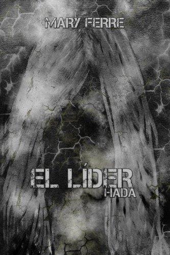 El Lider, Hada por Mary Ferre