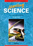 Starting Science: Student Book 2: Bk. 2