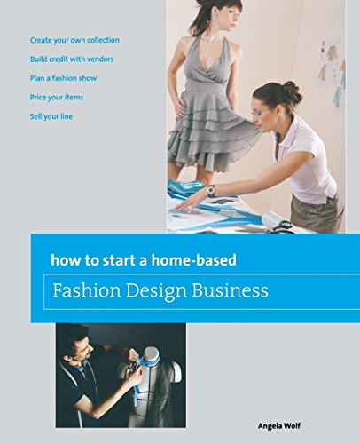 Pdf Download How To Start A Home Based Fashion Design Business Home Based Business Series New E Book By Angela Wolf Lhgjnvb546584