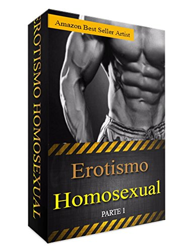 Erotismo Homosexual Parte 1 por Don Rosi