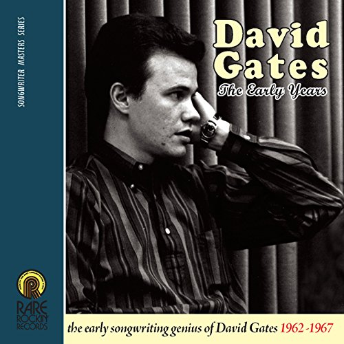 David Gates (The Early Years ...