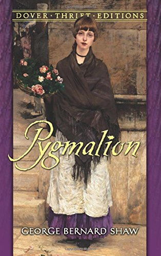 Pygmalion (Dover Thrift Editions) by George Bernard Shaw