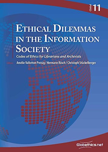 Ethical Dilemmas in the Information Society: Codes of Ethics for Librarians and Archivists (Globethics.net Global)