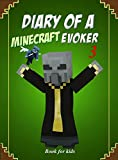 #2: Book for kids: Diary Of A Minecraft Evoker 3 (Evoker's Diary)