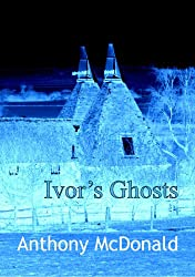 Ivor's Ghosts (English Edition)