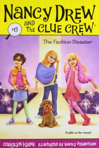 ND & CLUE CREW #06 FASHION DIS (Nancy Drew and the Clue Crew) por Carolyn Keene