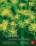 Ayurveda mit heimischen Pflanzen (Amazon.de)