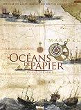 Océans de papier - Histoire des cartes marines, des périples antiques au GPS
