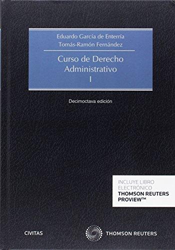Curso de derecho administrativo I (Tratados y Manuales de Derecho) por Tomás-Ramón Fernández Rodríguez