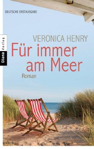 Für immer am Meer: Roman ()