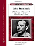 Critical Companion to John Steinbeck: A Literary Reference to His Life and Work (Literary A to Z Series)